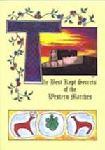 The Best Kept Secrets of the Western Marches