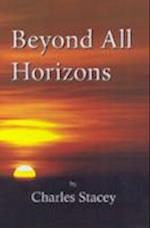 Beyond All Horizons