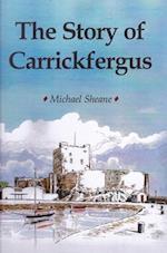 The Story of Carrickfergus
