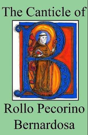 The Canticle of Rollo Pecorino Bernardosa