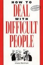 How to Deal with Difficult People (Thorsons Business S)
