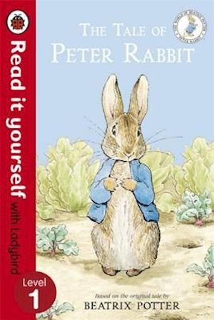 The Tale of Peter Rabbit - Read It Yourself with Ladybird