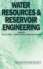Water Resources and Reservoir Engineering: Proceedings of the Seventh Conference of the British Dam Society Held at the University of Stirling, 24-27