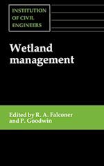 Wetland Management: Proceedings of the International Conference Organized by the Institution of Civil Engineers and Held in London on 2-3