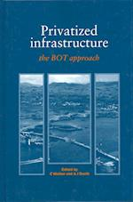 Privatized Infrastructure