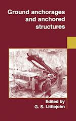 Ground Anchorages and Anchored Structures