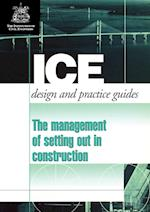 The Management of Setting Out in Construction