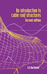 An Introduction to Cable Roof Structures - Second Edition