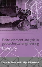 Finite Element Analysis in Geotechnical Engineering: Theory