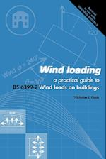 Wind Loading: A Practical Guide to Bs6399-2