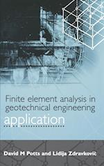 Finite Element Analysis in Geotechnical Engineering: Application
