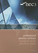 Nec3 Professional Services Contract Guidance Notes and Flow Charts