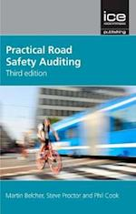 Practical Road Safety Auditing, 3rd Edition