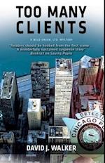 Too Many Clients af David J. Walker