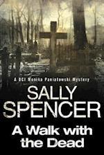 A Walk With the Dead (Monika Paniatowski Mysteries)