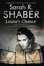 Louise's Chance: A 1940s Spy Thriller Set in Wartime Washington af Sarah R. Shaber