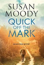 Quick Off the Mark (Alex Quick Mystery, nr. 2)