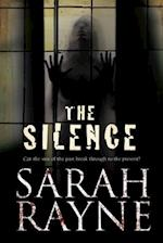The Silence (A Nell West and Michael Flint Haunted House Story, nr. 3)