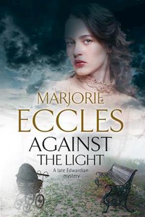 Bog, hardback Against the Light af Marjorie Eccles