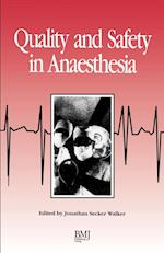 Quality and Safety in Anaesthesia