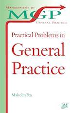 Practical Problems in General Practice (Management in General Practice S)