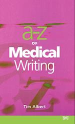 A-Z of Medical Writing af Tim Albert