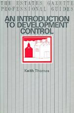 An Introduction to Development Control (The Estates Gazette professional guides)