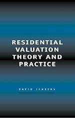 Residential Valuation Theory and Practice
