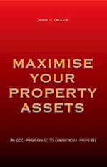 Maximise Your Property Assets