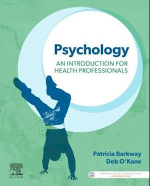 Psychology: An Introduction for Health Professionals