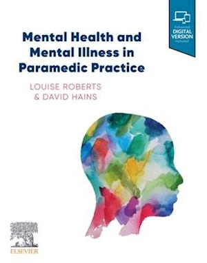 Mental Health and Mental Illness in a Pre-Hospital Setting