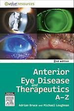 Anterior Eye Disease and Therapeutics A-Z