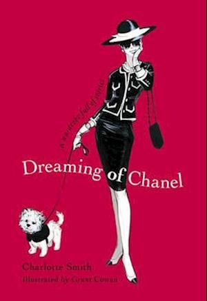 Bog, hardback Dreaming of Chanel af Grant Cowan, Charlotte Smith