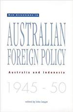 New Directions in Australian Foreign Policy (Monash Papers on Southeast Asia S)
