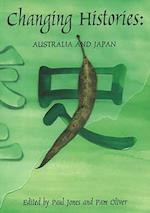 Changing Histories (Japanese Studies Centre Monographs)