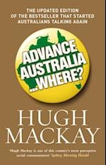 Advance Australia...Where? af Hugh MacKay