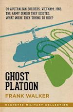 Ghost Platoon (Hachette Military Collection)