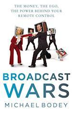 Broadcast Wars
