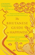 Bhutanese Guide to Happiness af Gyonpo Tshering