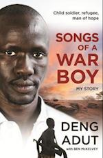 Songs of a War Boy af Ben Mckelvey, Deng Thiak Adut