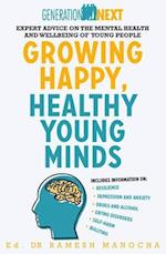 Growing Happy, Healthy Young Minds (Generation Next)