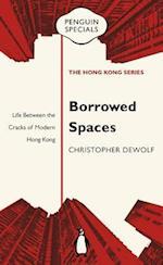 Borrowed Spaces (Penguin Specials Hong Kong)