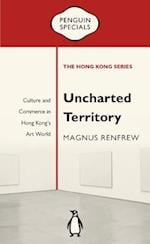 Uncharted Territory (Penguin Specials Hong Kong)