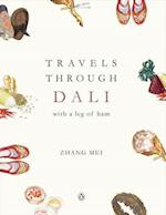 Travels Through Dali af Mei Zhang