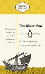 The Silver Way (Penguin Specials)