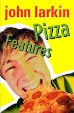 Pizza Features af John Larkin
