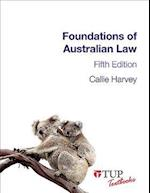 Foundations of Australian Law (Tup Textbooks)