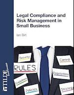 Legal Compliance and Risk Management in Small Business (Tilde Business)