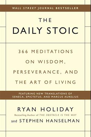 Daily Stoic af Ryan Holiday, Stephen Hanselman