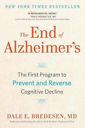 Bog, hardback The End of Alzheimer's af Dale Bredesen